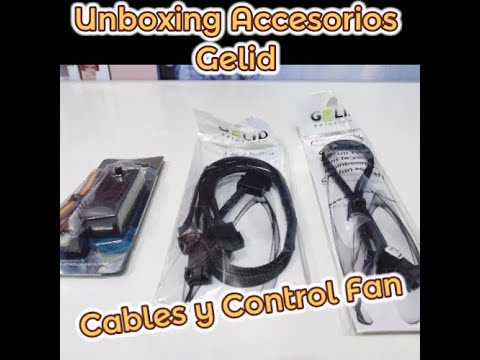 Unboxing Gelid Cables y Control Fan